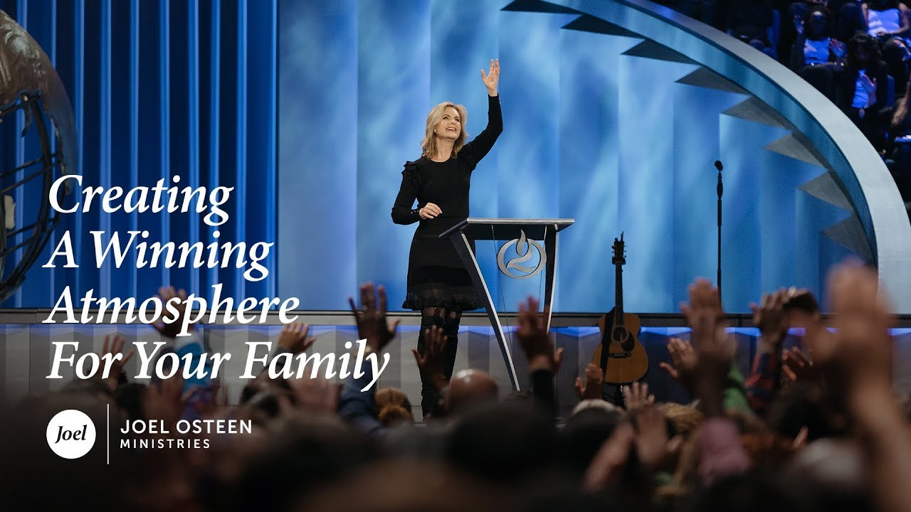 Victoria-Osteen---Creating-a-Winning-Atmosphere-for-Your-Family