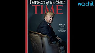 Time Magazine Names Trump its Person of the Year