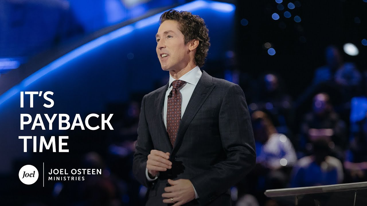 Joel-Osteen---It-s-Payback-Time