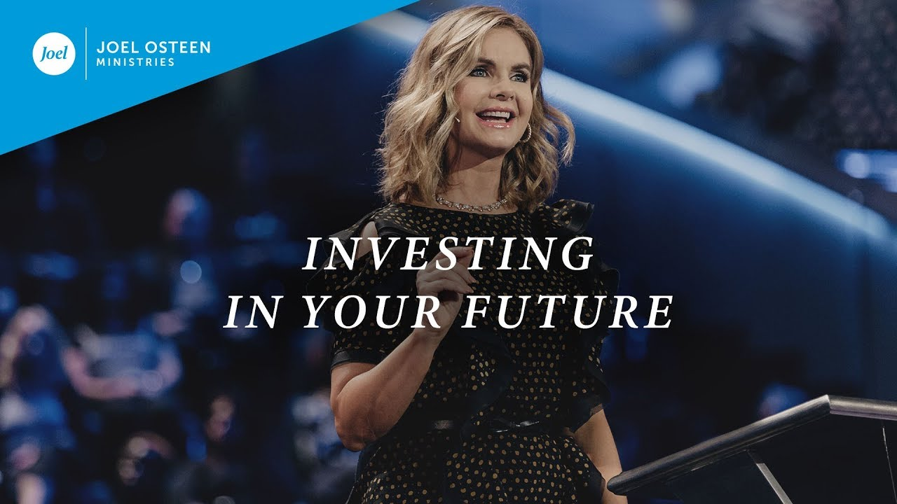 Investing-In-Your-Future- -Victoria-Osteen