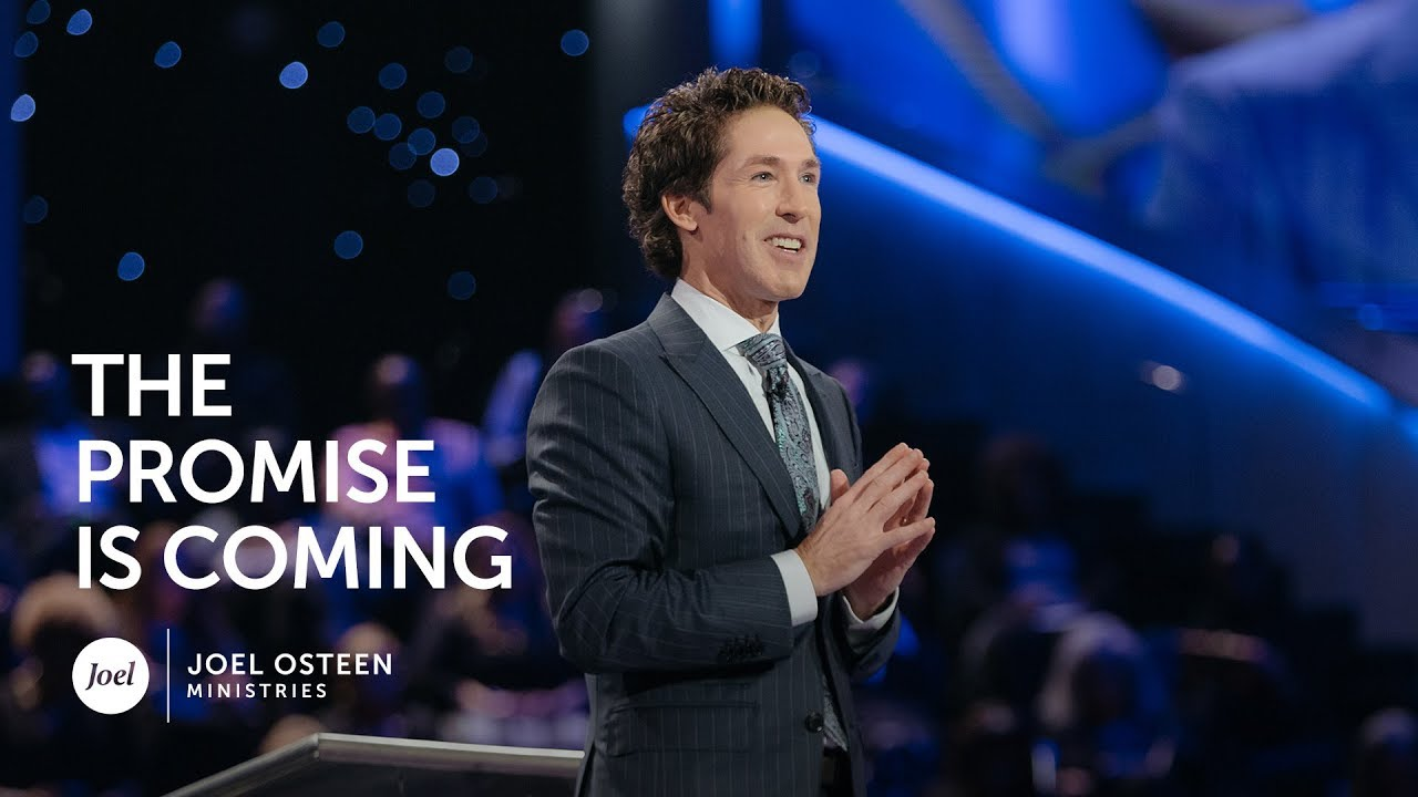 Joel-Osteen---The-Promise-is-Coming