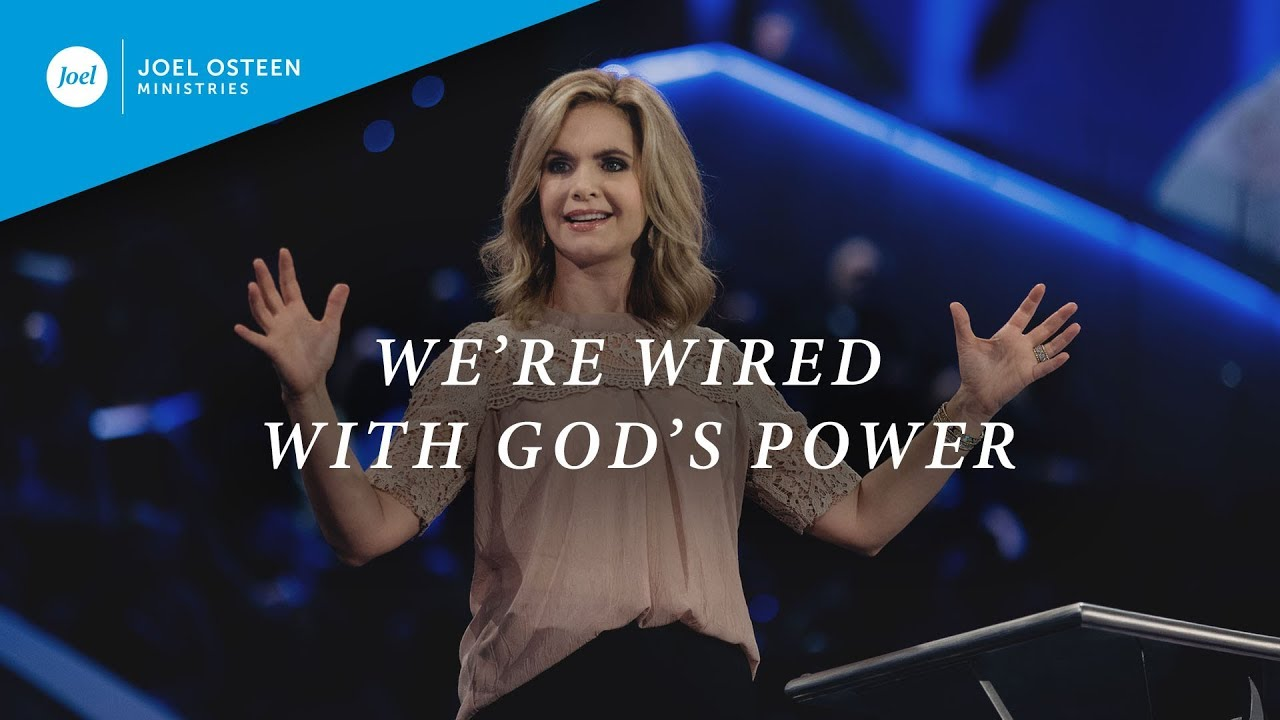 We-re-Wired-With-God-s-Power-|-Victoria-Osteen