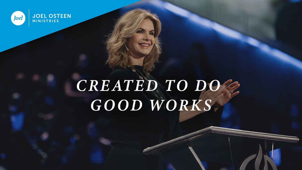 Created-To-Do-Good-Works-|-Victoria-Osteen