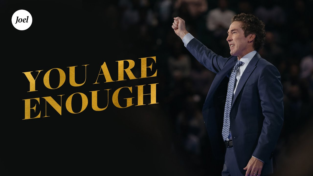 You-Are-Enough- -Joel-Osteen