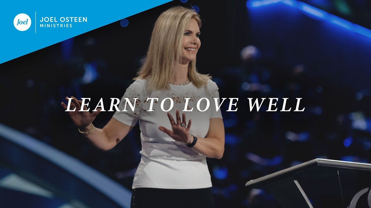 Learn-to-Love-Well-|-Victoria-Osteen