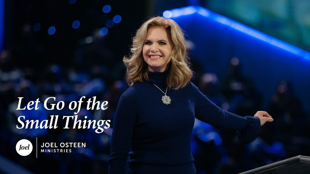 Victoria-Osteen---Let-Go-of-the-Small-Things